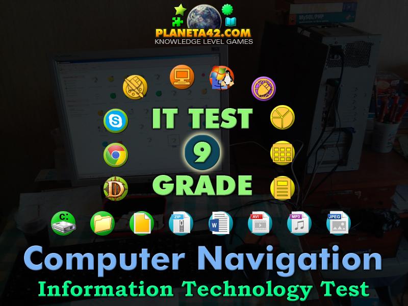 Computer Navigation Test   Information Technology 9 grade ...