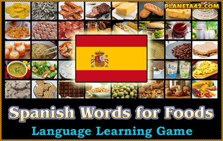Spanish Words for Foods