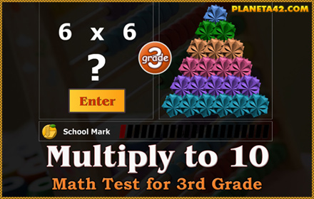 Multiply to 10 Math Test for 3 Grade